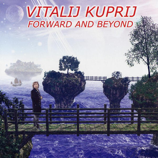 Vitalij Kuprij - Forward and Beyond